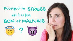 bon mauvais stress